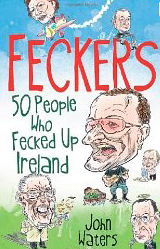 Feckers book by John Waters